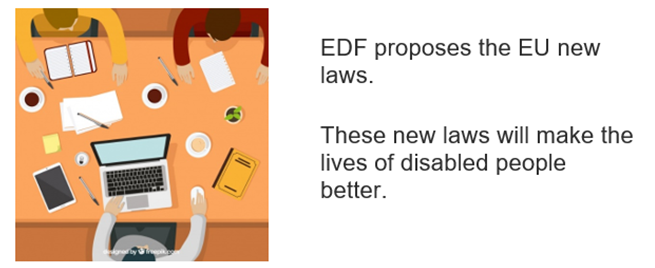 People sat at a table working with a laptop. EDF proposes the EU new laws. These new laws will make the lives of disabled people better.